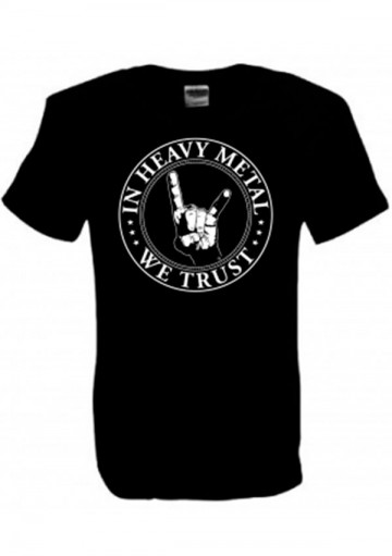 Camiseta In Heavy Metal We Trust